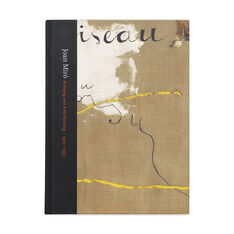 Joan Miró: Painting and Anti-Painting  1927-1937 (HC) in color