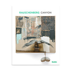 Rauschenberg: Canyon in color