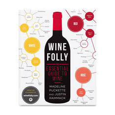Wine Folly: The Essential Guide to Wine in color