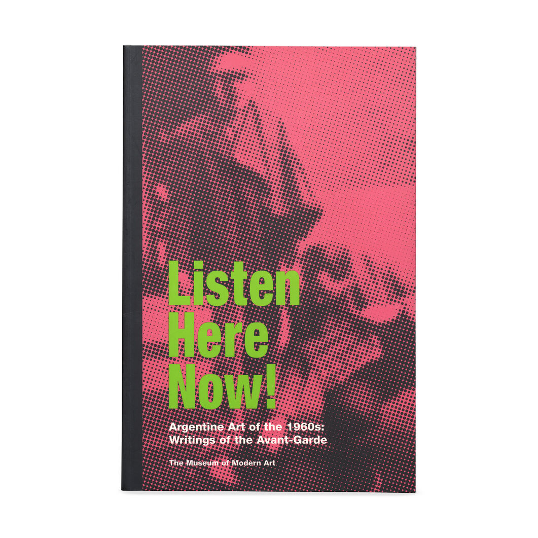 Listen  Here  Now! Argentine Art in the 1960s in color