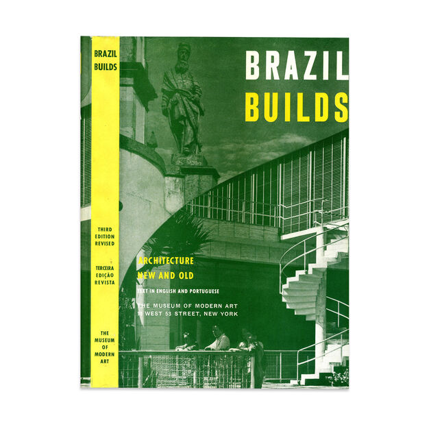 Brazil Builds: Architecture New & Old (3rd Printing) - Hardcover in color