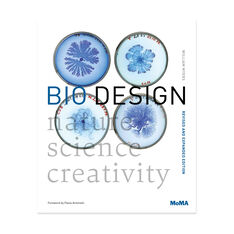 Bio Design: Nature + Science + Creativity - Paperback in color