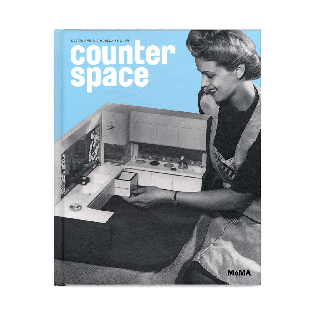 Counter Space: Design and the Modern Kitchen in color