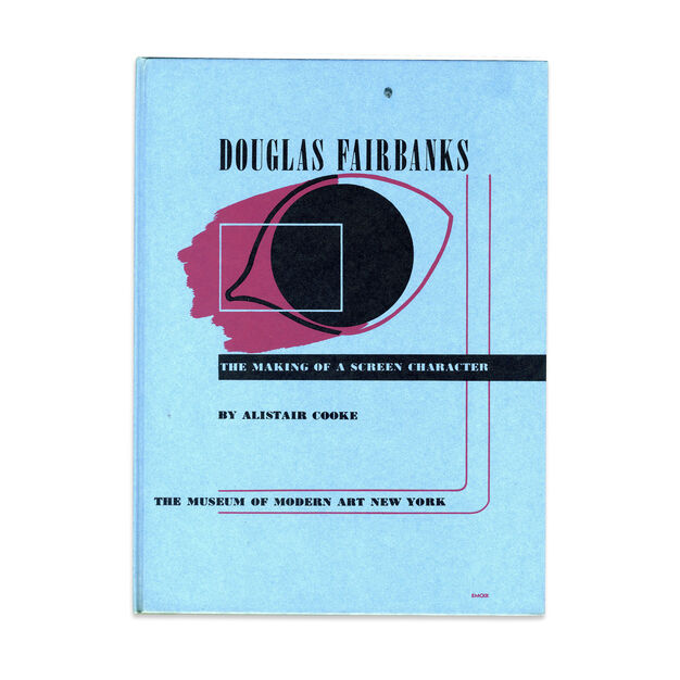 Douglas Fairbanks: The making of a Screen Character  - Hardcover in color
