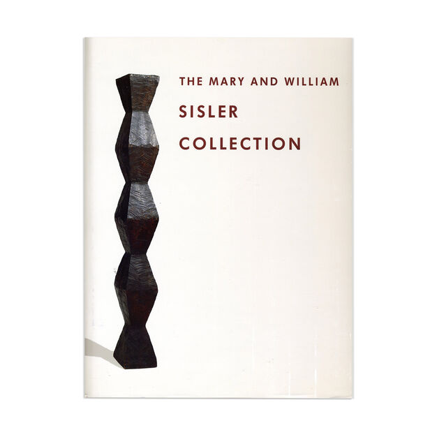 The Mary and William Sisler Collection - Hardcover in color