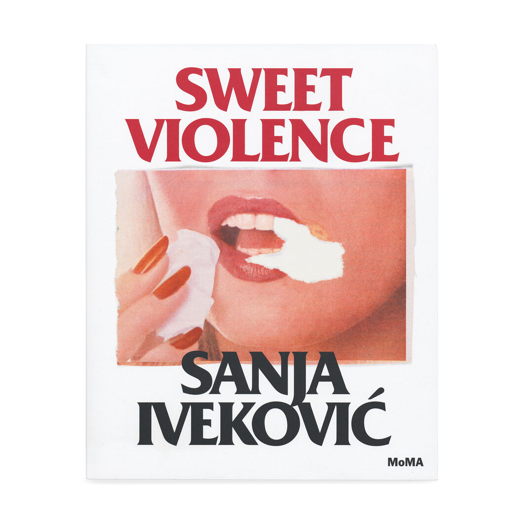 Sanja Ivekovic: Sweet Violence in color