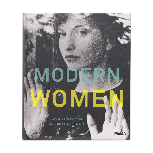 Modern Women: Women Artists At The Museum Of Modern Art Hardcover in color