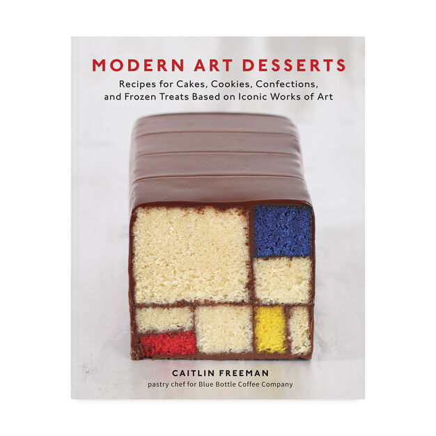 Modern Art Desserts: Recipes for Cakes  Cookies  Confections  and Frozen Treats Based on Iconic Works of Art in color
