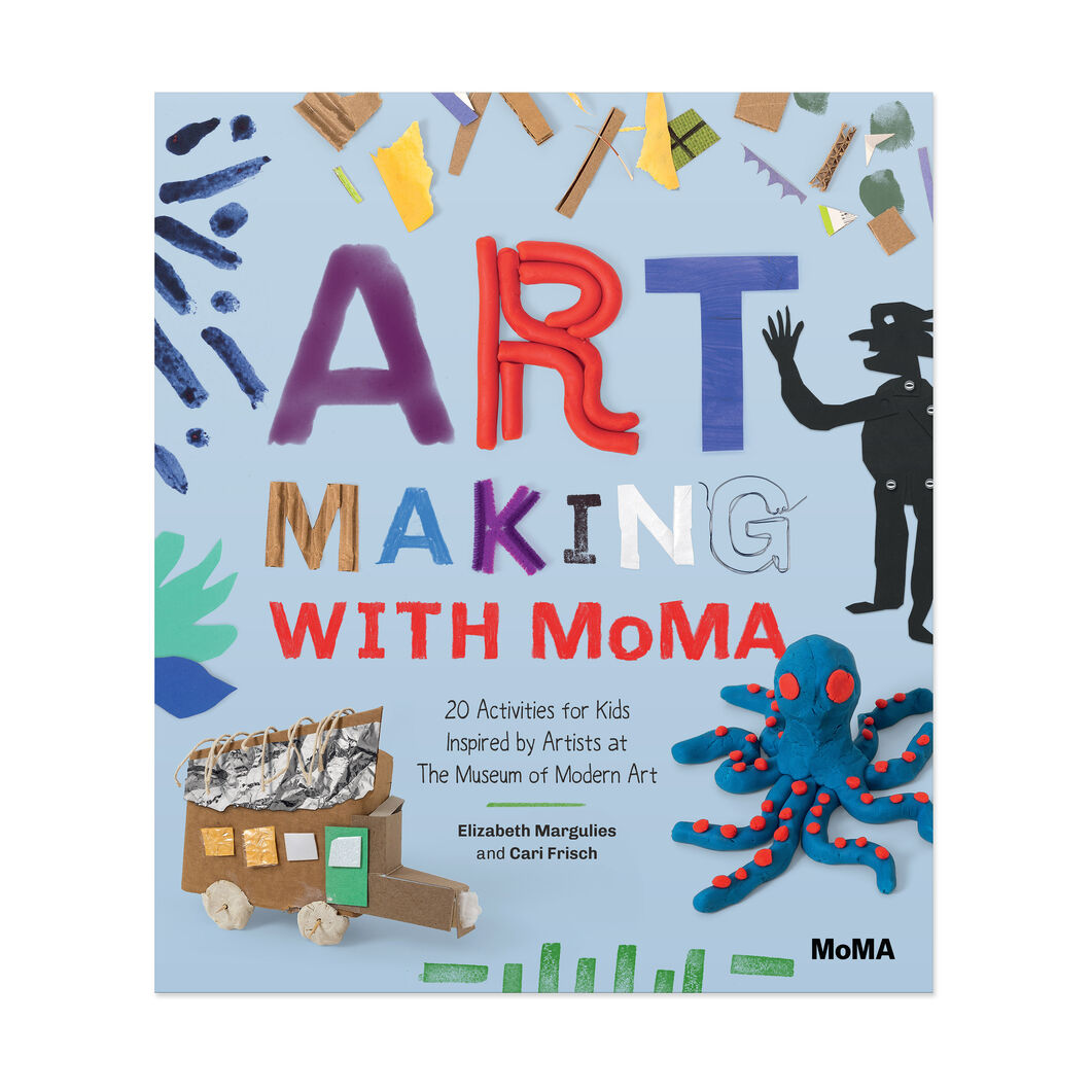 Art Making with MoMA: 20 Activities for Kids Inspired by Artists at The Museum of Modern Art in color