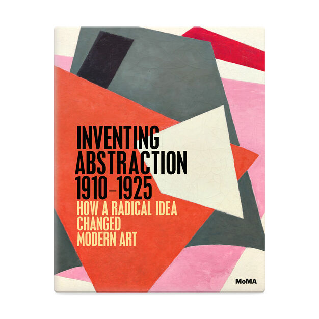 Inventing Abstraction  1910-1925 in color