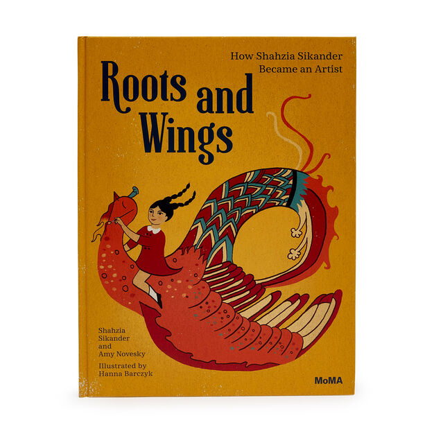 Roots and Wings: How Shahzia Sikander Became an Artist - Hardcover in color