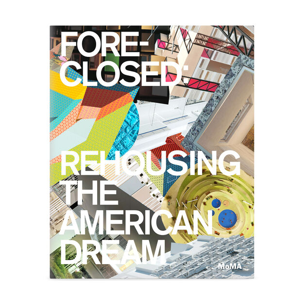 Foreclosed: Rehousing the American Dream in color