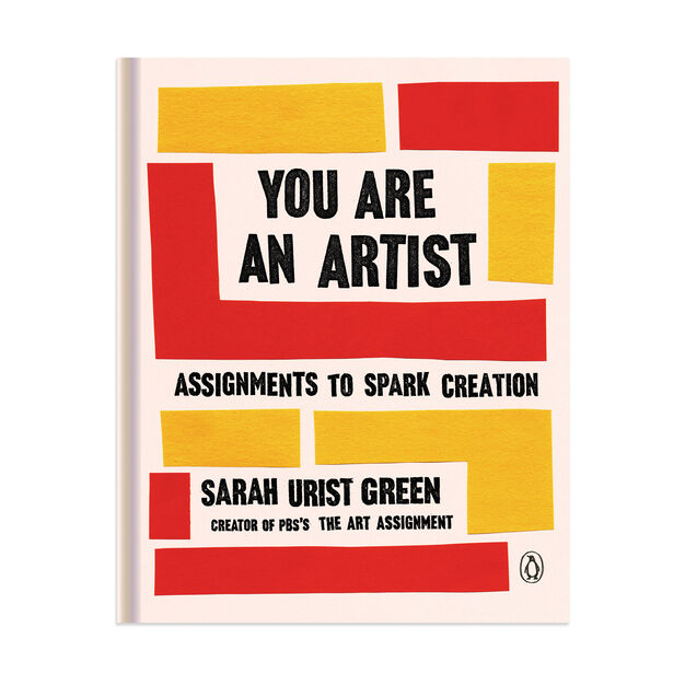 You Are an Artist: Assignments to Spark Creation Activity Book - Hardcover in color