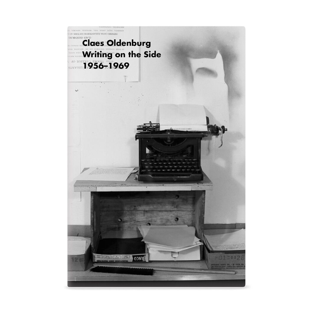 Claes Oldenburg: Writing on the Side 1956-1969 in color