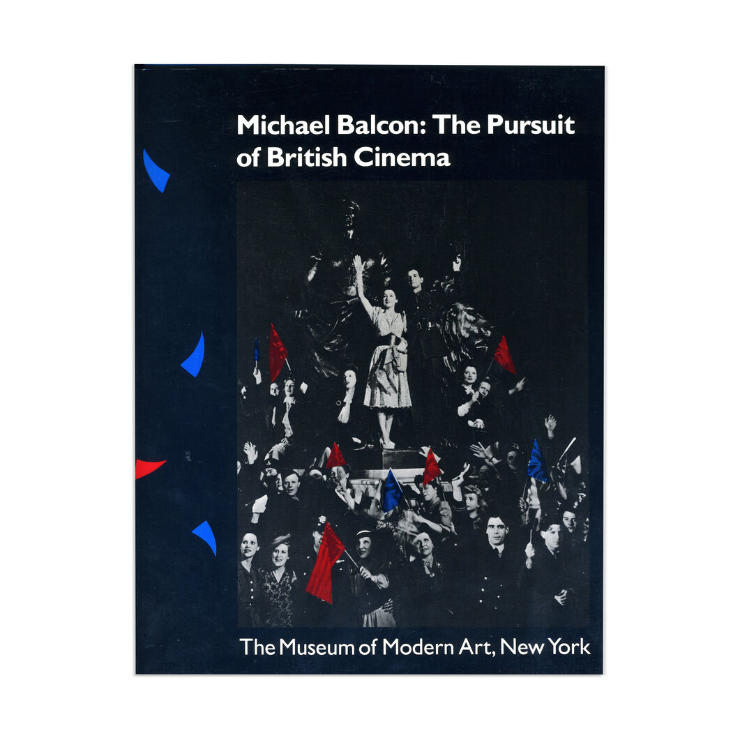 Michael Balcon: The Pursuit of British Cinema - Paperback in color