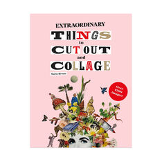 Extraordinary Things to Cut Out and Collage Activity Book - Paperback in color