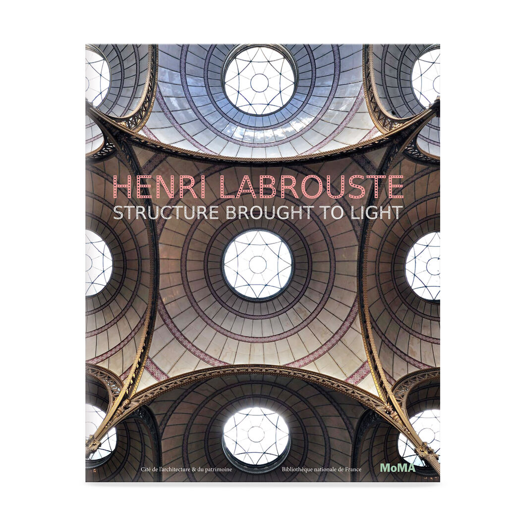 Henri Labrouste: Structure Brought to Light in color