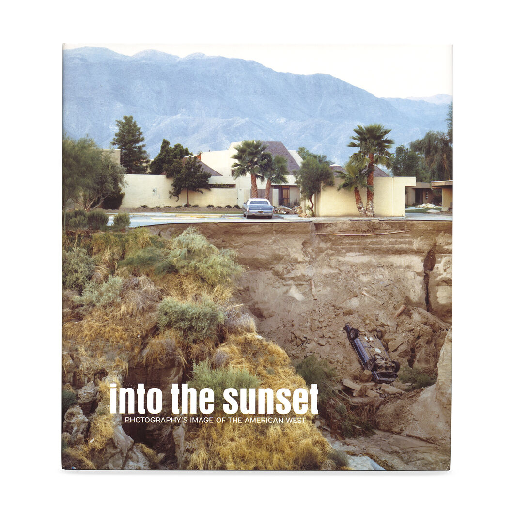 Into the Sunset: Photography's Image of the American West (HC) in color