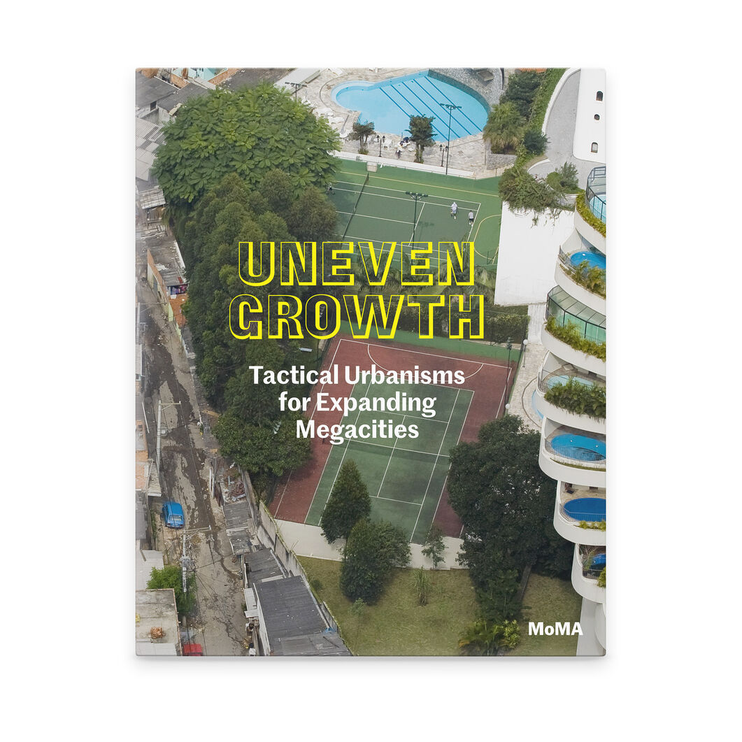 Uneven Growth: Tactical Urbanisms for Expanding Megacities in color