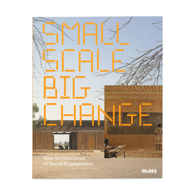Small Scale  Big Change: New Architectures of Social Engagement (PB) in color