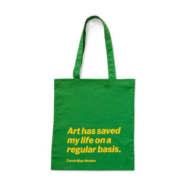 Artist Quote Totes in color Carrie Mae Weems