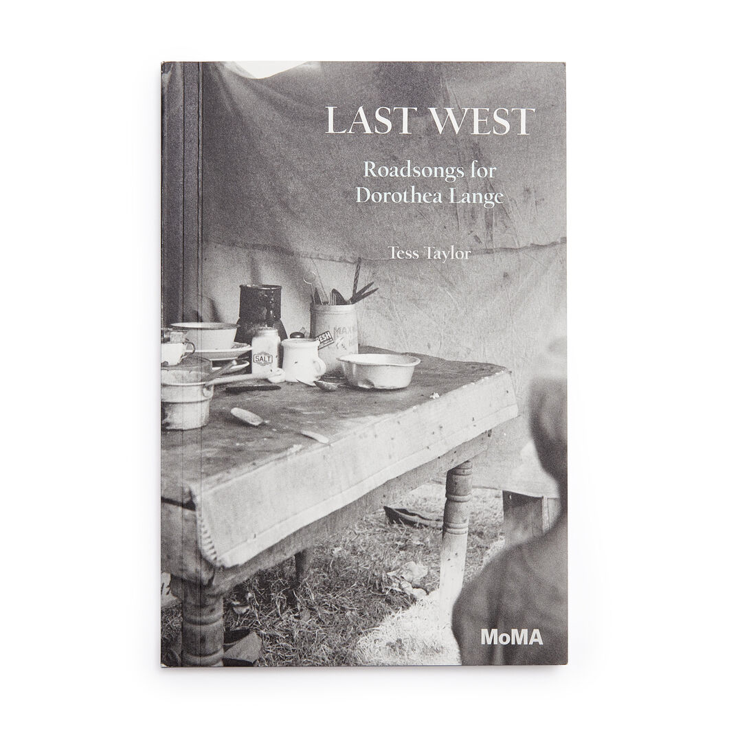 Last West: Roadsongs for Dorothea Lange - Paperback in color
