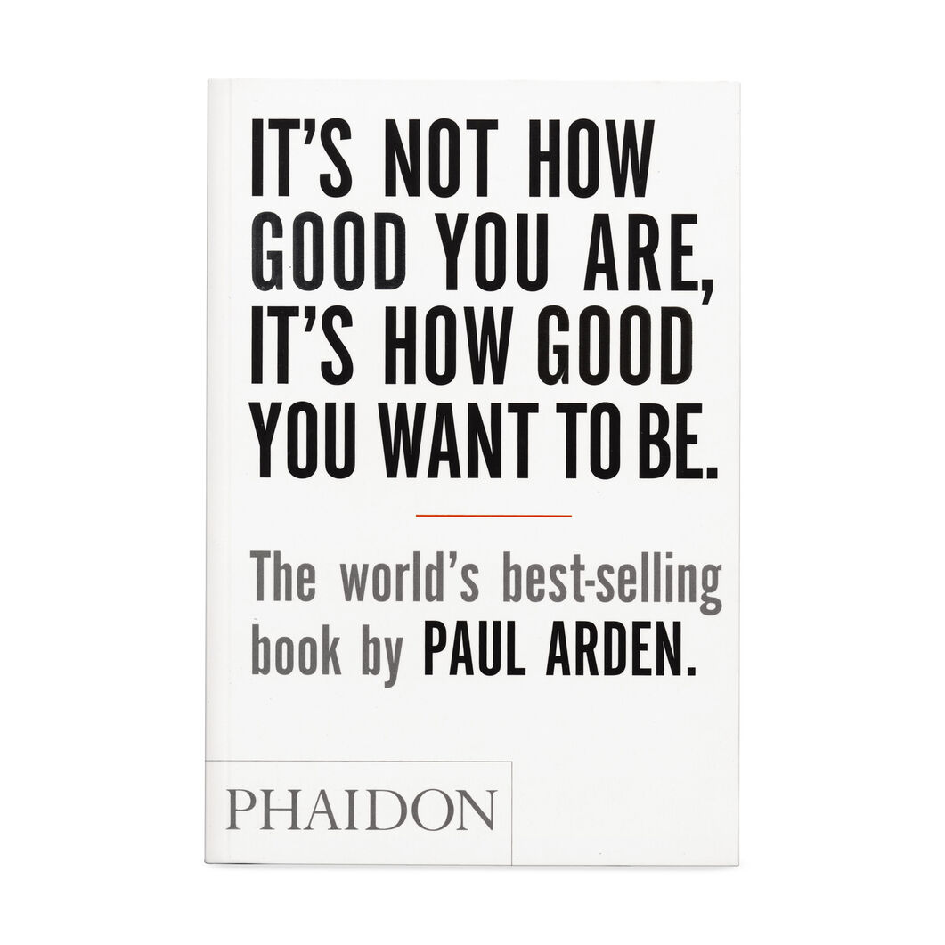 It's Not How Good You Are  It's How Good You Want To Be in color