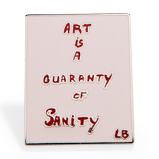 Louise Bourgeois: Art Is a Guaranty of Sanity Enamel Pin in color