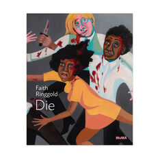 Faith Ringgold: Die - Paperback in color