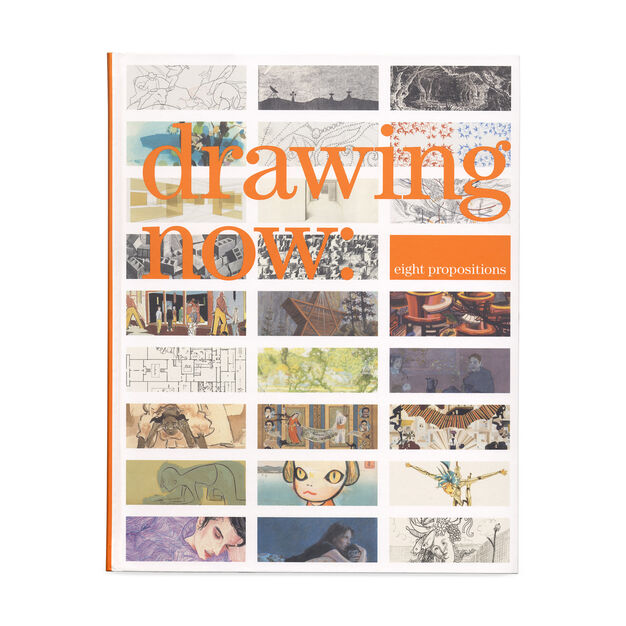 Drawing Now: Eight Propositions (PB) in color