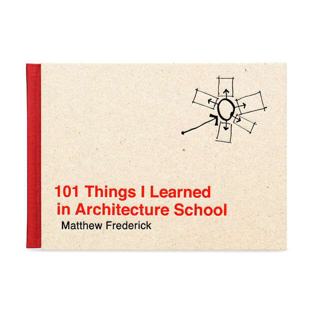 101 Things I Learned in Architecture School in color